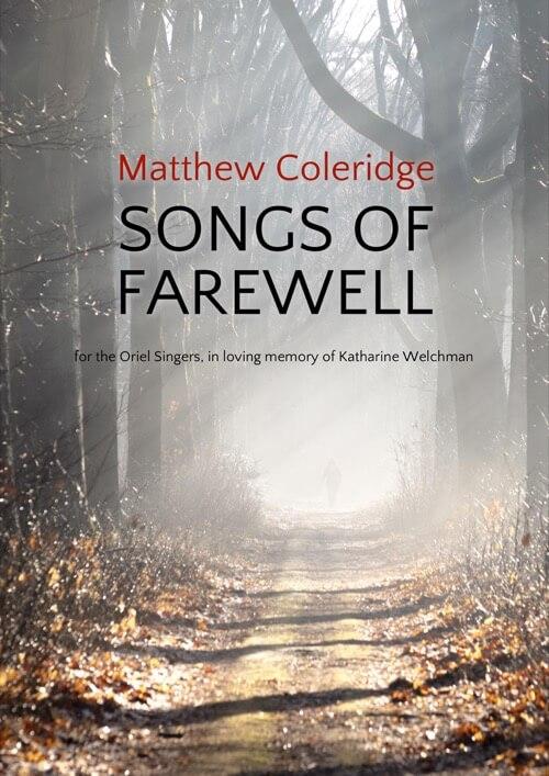 Songs of Farewell | Matthew Coleridge